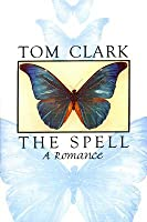 The Spell: A Romance