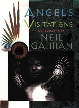 Angels and Visitations: A Miscellany