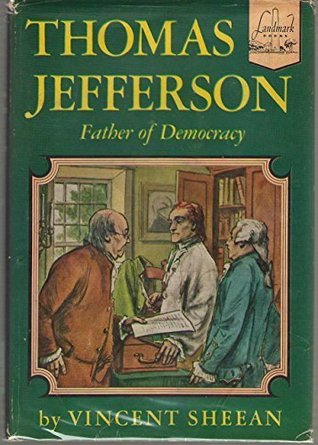 Thomas Jefferson, Father of Democracy;
