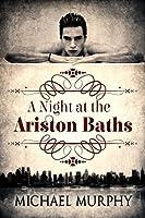 A Night at the Ariston Baths