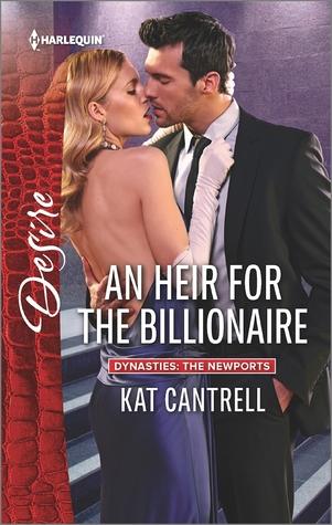 An Heir for the Billionaire (Dynasties: The Newports #2)
