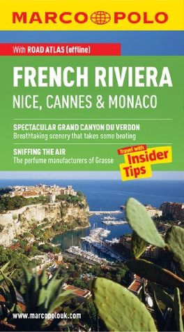 French Riviera Marco Polo Travel Guide: The best guide to the Côte d'Azur: accomodation, restaurants, attractions and much more (Marco Polo Guides)