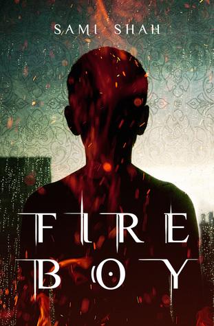 Fire Boy (Djinn-Son Duology, #1) by Sami Shah