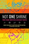 Not One Shrine: Two Food Writers Devour Tokyo