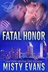 Fatal Honor (Shadow Force International, #2)