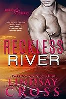 Reckless River (Men of Mercy, #3)