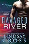 Ravaged River (Men of Mercy #4)