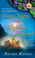 Thirty Nights with a Highland Husband (Daughters of the Glen, #1)