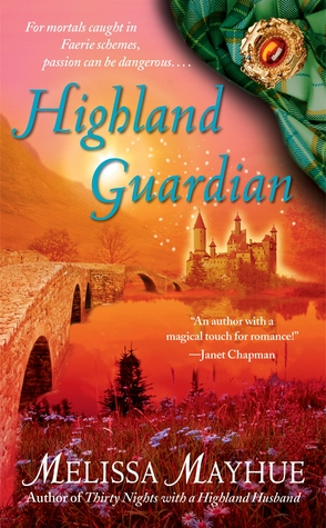 Cover Highland Guardian (Daughters of the Glen, #2) - Melissa Mayhue