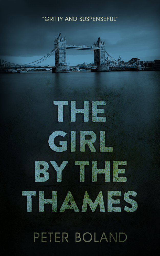 Girl by the Thames, The - Peter Boland