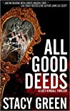 Book cover for All Good Deeds (Lucy Kendall, #1)