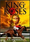 King of the Roses