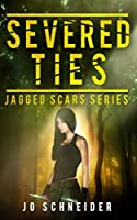 Severed Ties (Jagged Scars Book 2)