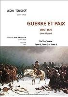 """Guerre Et Paix 1805 - 1820 livre illustré.: Texte intégral: tome1, tome2 et tome3"""". (Collection TOLSTOI)"""