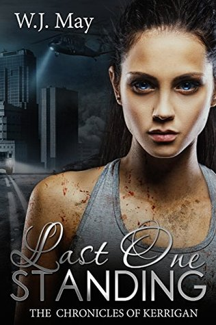 Last One Standing by W.J. May