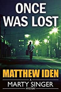 Once Was Lost (Marty Singer #6)