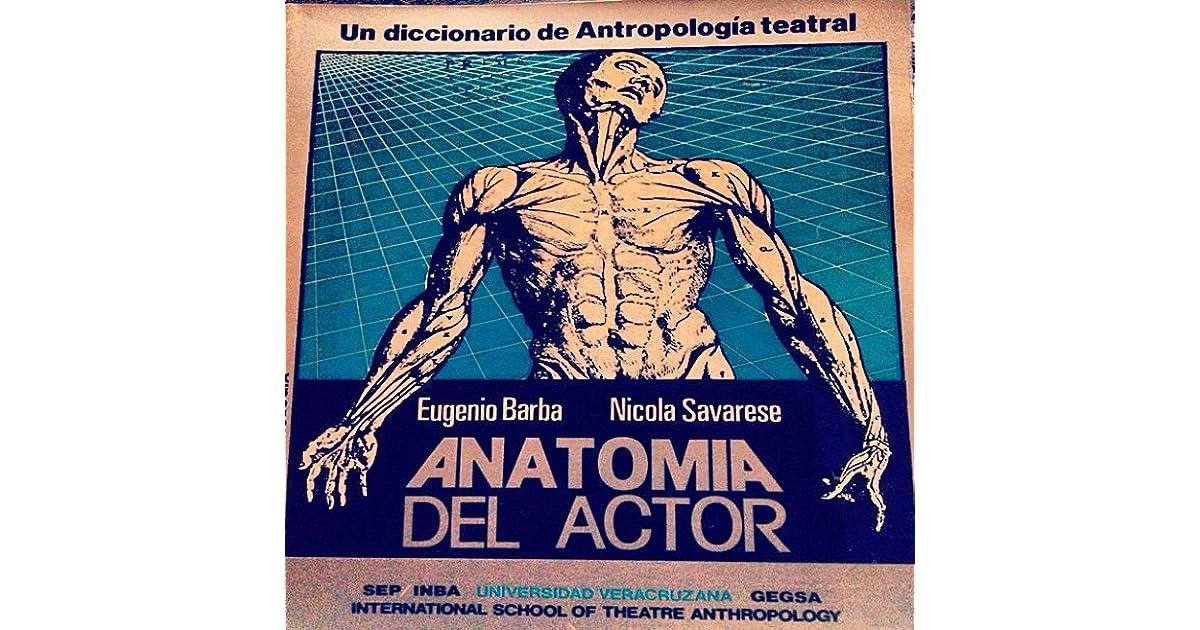 Anatomía del Actor by Eugenio Barba (3 star ratings)