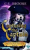 Capturing The Captain (American Pirate Romances #1)
