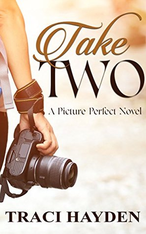 Take Two by Traci  Hayden