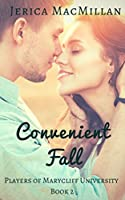 Convenient Fall (Players of Marycliff University #2)
