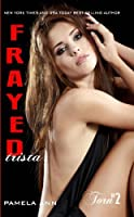 Frayed (Torn #2)