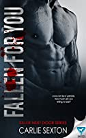 Fallen For You (Killer Next Door Series Book 1)