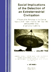 Social Implications of the Detection of Extraterrestrial Civilization: Report on Workshops As the Cultural Aspects of Seti