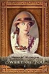 Sweet on You (Meddlin' Madeline #1)