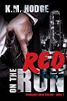 Red on the Run (The Syndicate-Born Trilogy #1)
