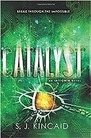 Catalyst (Insignia #3)