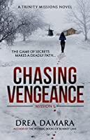 Chasing Vengeance (The Trinity Missions, #1)