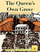 The Queen's Own Grove: Illustrated Historical Fiction for Teens