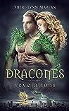 Dracones Revelations (Dracones, #2)