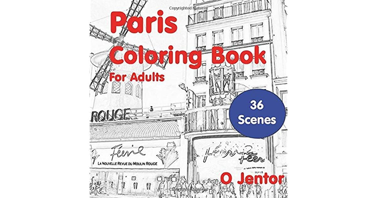 Paris Coloring Book For Adults Travel And Color By O Jentor