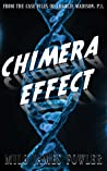 Chimera Effect by Milo James Fowler