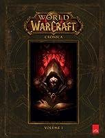 World of Warcraft: Crônica Volume 1