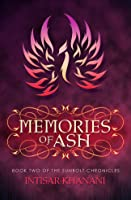 Memories of Ash (The Sunbolt Chronicles #2)