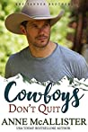 Cowboys Don't Quit (Code of the West #2; Tanner Brothers #2)