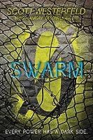 Swarm (Zeroes Book 2)