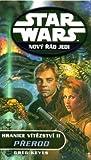 Přerod (Hranice vítězství, #2) (Star Wars: Nový řád Jedi, #8) - Greg Keyes