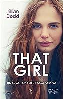 That Girl (That Boy, #2)