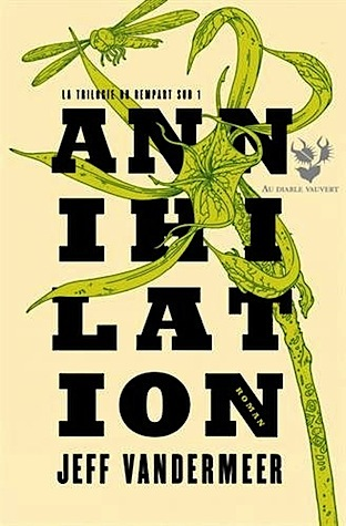 Annihilation (Le Rempart Sud, #1)
