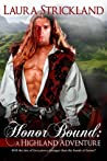 Honor Bound: A Highland Adventure
