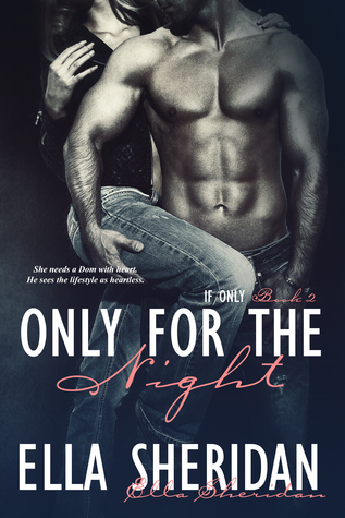 Only for the Night (If Only, #2)