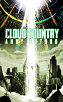 Cloud Country: An Epic Sci-Fi Fantasy Thriller (Special Sin, #2)