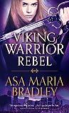 Viking Warrior Rebel (Viking Warriors #2)