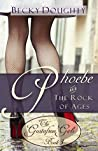 Phoebe and the Rock of Ages (The Gustafson Girls #3)