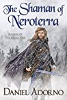 The Shaman of Neroterra (Azuleah Trilogy #0.5)