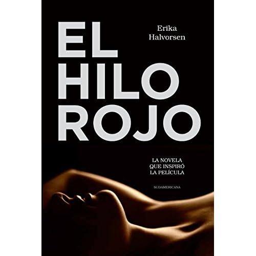 El Hilo Rojo La Novela Que Inspiró La Película By Erika Halvorsen
