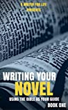 Writing Your Novel: Using The Bible As Your Guide (and other works in film, books & TV)